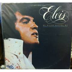 ELVIS PRESLEY - HE WALKS BESIDE ME LP