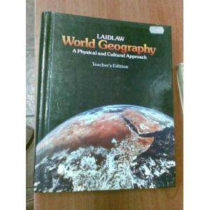 LAIDLAW WORLD GEOGRAPHY A PHYS�CAL AND CULTUREL