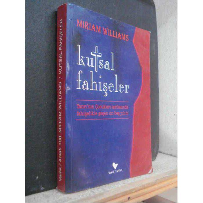 KUTSAL FA��ELER-MIRIAM WILLIAMS