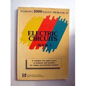 3000 SOLVED PROBLEMS IN ELECTRIC CIRCUITS BOOK 1