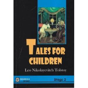 Tales For Children (Stage 3) Lev Nikolayevi� To