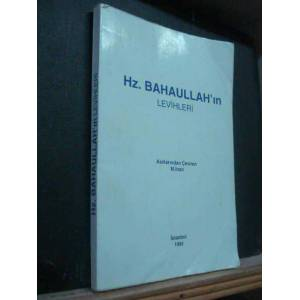 HZ. BAHAULLAH'IN LEV�HLER�