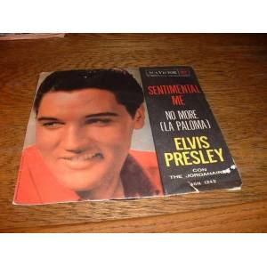 ELVIS PRESLEY - SANTIMENTAL ME /  NO MORE 45L���