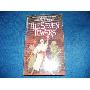 THE SEVEN TOWERS / PATRICIA C. WREDE /K4