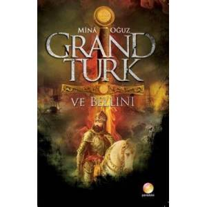 GRAND T�RK VE BELINI-M�NA O�UZ