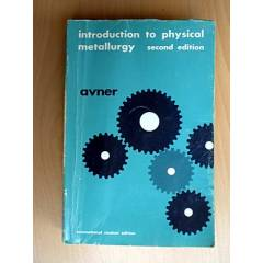 INTRODUCTION TO PHYSICAL METALLURG-SIDNEY AVNER