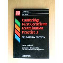 CAMBRIDGE FIRST CERTIFICATE EXAMINATION PRACTICE