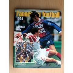 L'ANNE DU FOOTBALL 1994 - CHRISTIAN VELLA