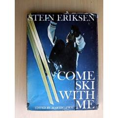 COME SKI WITH ME - STEIN ERIKSEN