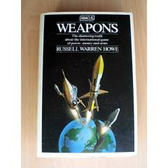 WEAPONS - RUSSELL WARREN HOWE
