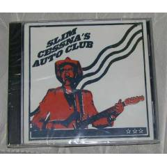 SLIM CESSNA'S AUTO CLUB * CD
