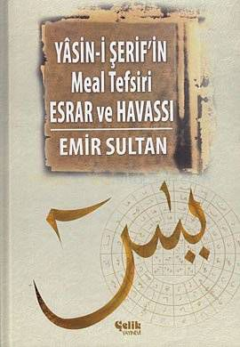 Yasin-i �erif'in Meal Tefsiri Esrar ve Havass�