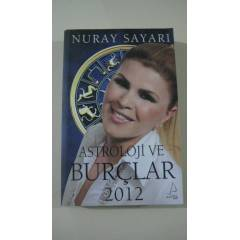 ASTROLOJ� VE BUR�LAR 2012-NURAY SAYARI