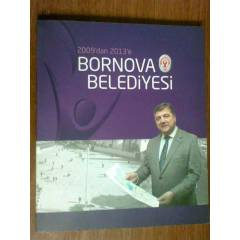 2009'DAN 2013'E BORNOVA BELED�YES�