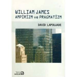 WILLIAM JAMES AMP�R�ZM VE PRAGMAT�ZM, BA�LAM