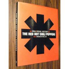 THE RED HOT CH�L� PEPPERS An Oral Visual History