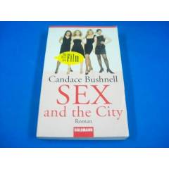 *SEX AND THE CITY-CANDACE BUSHNELL-ALMANCA*