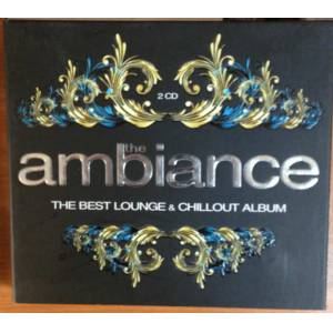 THE AMBIANCE THE BEST LOUNGE & CHILLOUT 2CD 2.EL