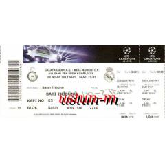 2013 GALATASARAY - REAL MADR�D MA�I B�LET�......
