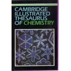 CAMBRIDGE ILLUSTRATED THESAURUS OF CHEMISTRY
