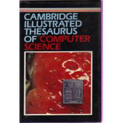 CAMBRIDGE ILLUSTRATED COMPUTER SCIENCE