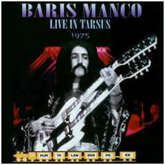 BARI� MAN�O LIVE IN TARSUS 1975