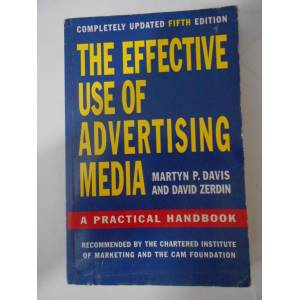 THE EFFECT�VE USE OF ADVERT�S�NG MED�A