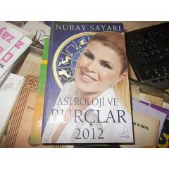 NURAY SAYARI ASTROLOJ� VE BUR�LAR 2012