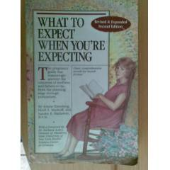 WHAT TO EXPECT WHEN YOU'RE EXPETTING