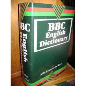 BBC English Dictionary (A Dictionary For The Wor