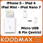iPhone 5 - 8 Pin Micro USB �evirici Adapt�r