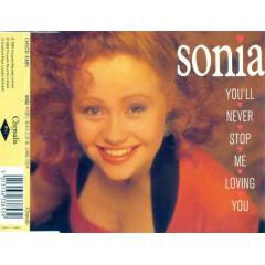 SONIA � YOU'LL NEVER STOP ME LOVING YOU CDS 2.E