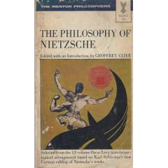 THE PHILOSOPHY OF NIETZSCHE * Geoffrey Clive