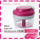 TUPPERWARE S�PER �EF  DO�RAYICI  �OKKKKKKK