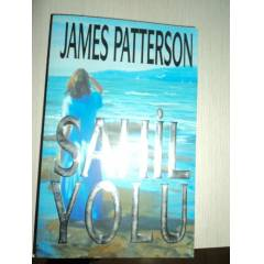 SAH�L YOLU--JAMES PATTERSON