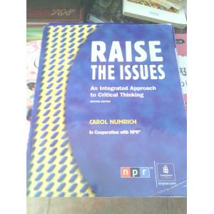 raise the issues an integrated approach to critical thinking Raise the issues: an integrated approach to critical thinking (student book and classroom audio cd), 3rd edition.