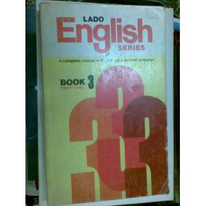 LADO ENGİLİSH SERIES A COMPLETE COURSE İN ENGLİSH AS A SECOND LANGUAGE BOOK 3 1970