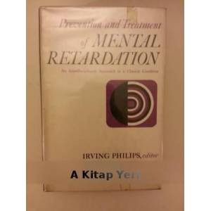 Prevention and Treatment of Mental Retardation Edi. Irving Philips