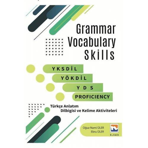 Grammar Vocabulary Skills-YKSDİL YÖKDİL YDS Proficiency  Nisan Kitabevi Yayınları