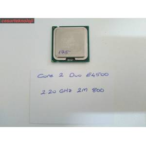 İNTEL CORE 2 DUO E4500 CPU 2.20 Ghz 2M 800 SOKET 775 İŞLEMCİ 175
