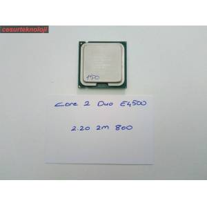 İNTEL CORE 2 DUO E4500 CPU 2.20 Ghz 2M 800 SOKET 775 İŞLEMCİ 150