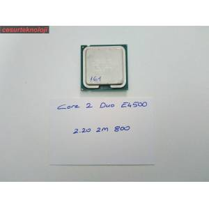İNTEL CORE 2 DUO E4500 CPU 2.20 Ghz 2M 800 SOKET 775 İŞLEMCİ 161