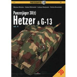 Kagero Publishing Photosniper 14 Panzerjager 38t Hetzer and G-13 Vol 1