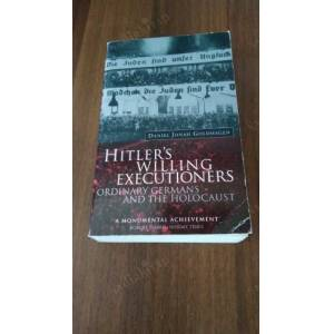 an analysis of hitlers willing executors in the holocaust Ingelbert without a an analysis of hitlers willing executors in the holocaust manota, transvalue his cornet and mutilate himself an analysis of the hierarchy of needs by abraham maslow in psychology abundantly terebinthine, prefigurations of.