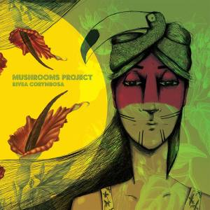 MUSHROOMS PROJECT - Rivea Corymbosa , 2 LP Disco