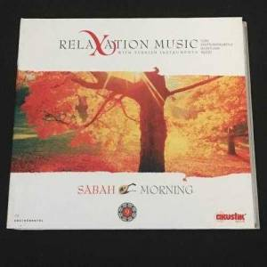 Relaxation Music - Sabah Morning CD Album