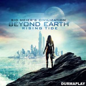 Sid Meiers Civilization Beyond Earth Rising Tide Steam Hemen Teslim
