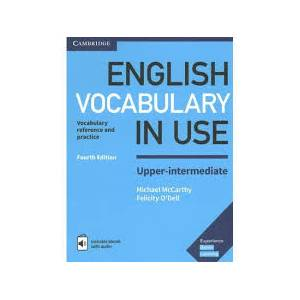 English Vocabulary in Use Upper-intermediate with Answers and CD. Fourth edition
