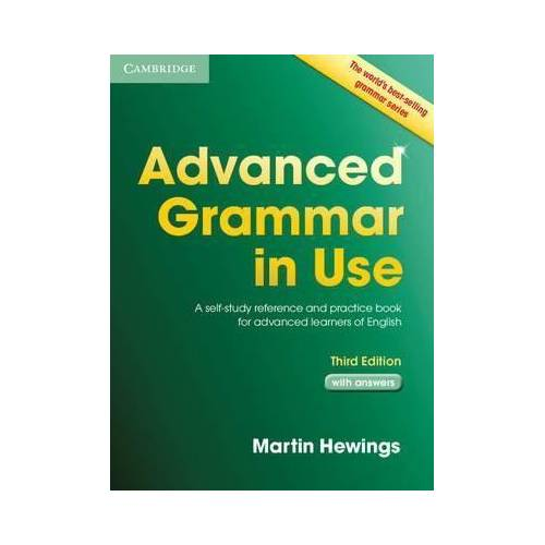 Advanced Grammar in Use with Answers  Martin Hewings Cambrıdge Unıversıty Press 418402750
