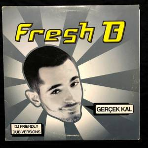 Fresh B. - Gerçek Kal Dj Friendly Dub Versions Promo Plak Nadir Rap Hiphop